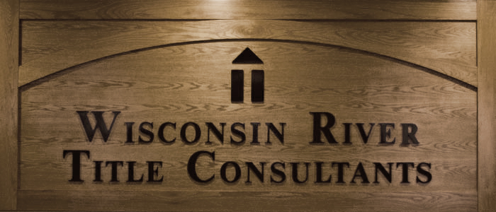 Wisconsin River Title Consultants wood sign